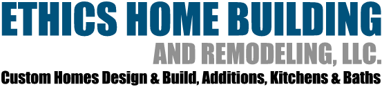 Ethics Home Building and Remodeling, LLC. | Waterbury, CT
